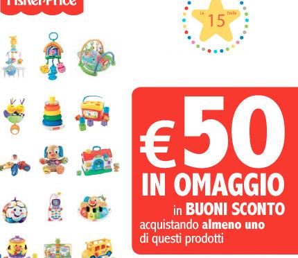 CON I GRANDI CLASSICI, FISHER PRICE REGALA BUONI SCONTO PER 50 EURO