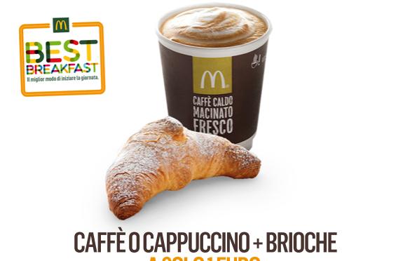 LO VUOI UN COUPON PER CAFFE' O CAPPUCCINO+BRIOCHE A SOLO 1 EURO DA MC DONALD'S ?